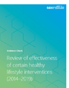 Cover image for Review of effectiveness of certain healthy lifestyle interventions (2014–2019) Evidence Check Report